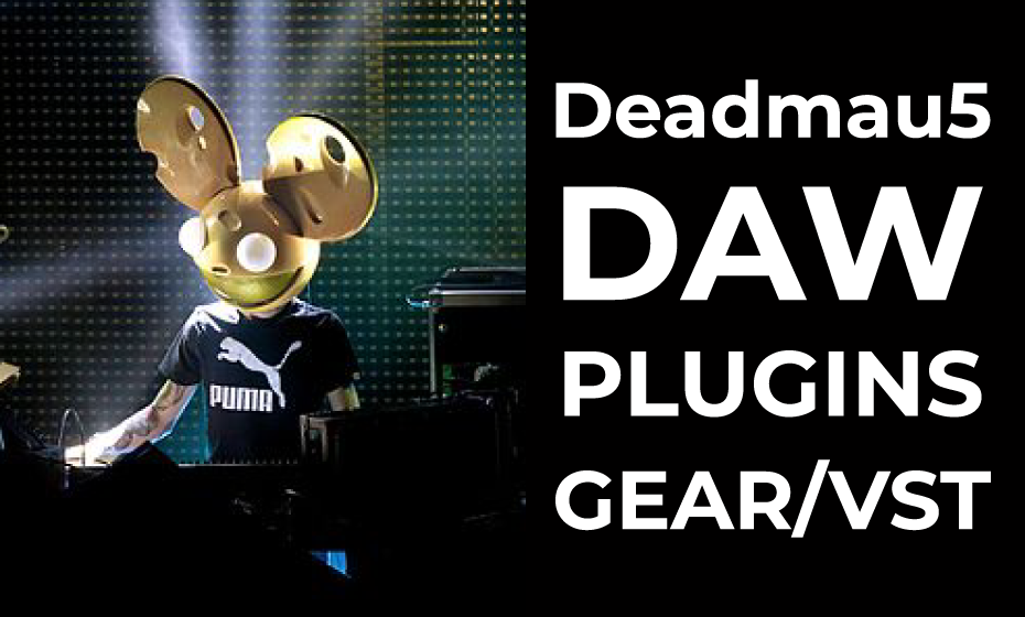 What DAW Does Deadmau5 Use?